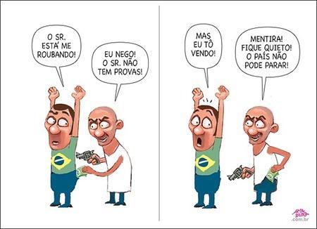 O Brasil é assaltado todos os dias!!
