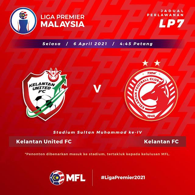 Live Streaming Kelantan United vs Kelantan FC Liga Perdana 6.4.2021