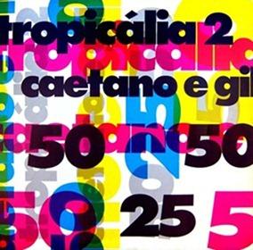 1993 - Tropicália 2[3]