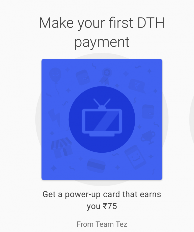 Tez - Rs.75 Free Scratch Card On DTH Recharge of Rs.250 or Above
