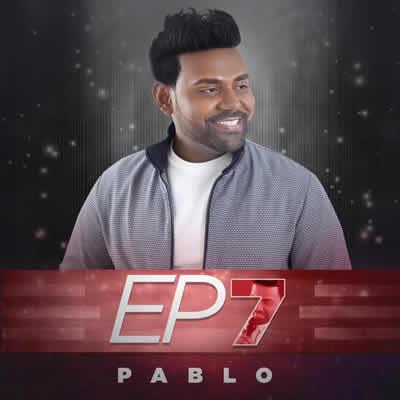Pablo - Ep7 - Seu Novo Modo De Amar