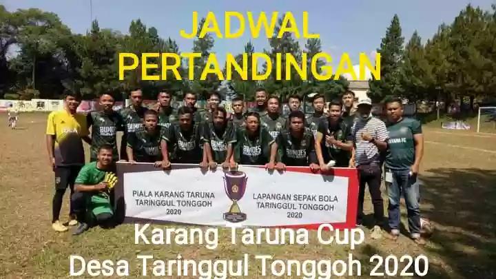 Jadwal Pertandingan KARANG TARUNA CUP Desa Taringgul Tonggoh 2020