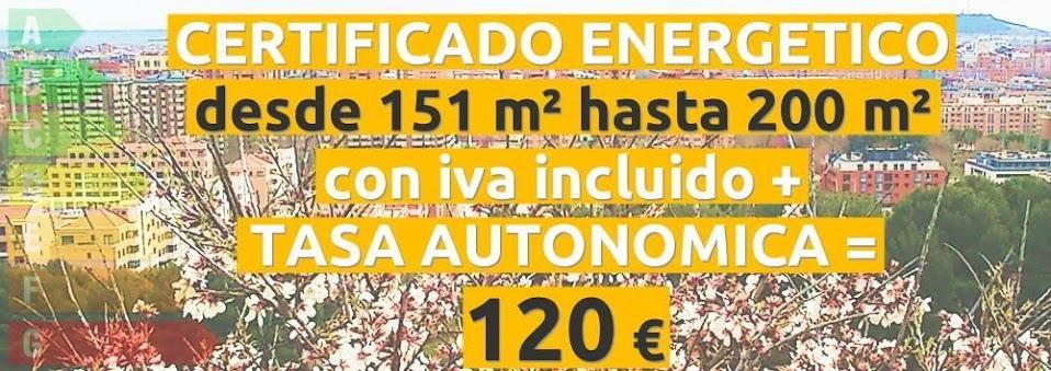 certificado y tasa 151 hasta 200 m2 = 120 €