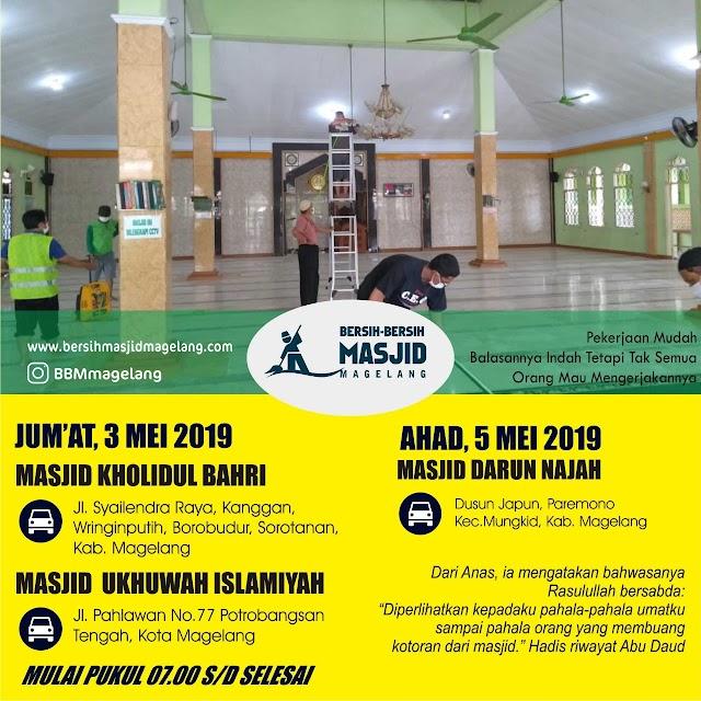 Bergabunglah dalam Kegiatan Bersih-Bersih Masjid Kholidul Bahri Borobudur, Masjid Darun Najah Paremono Mungkid Kabupaten Magelang dan Masjid Ukhuwah Islamiyyah Potrobangsan Kota Magelang