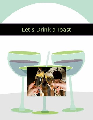 Let's Drink a Toast