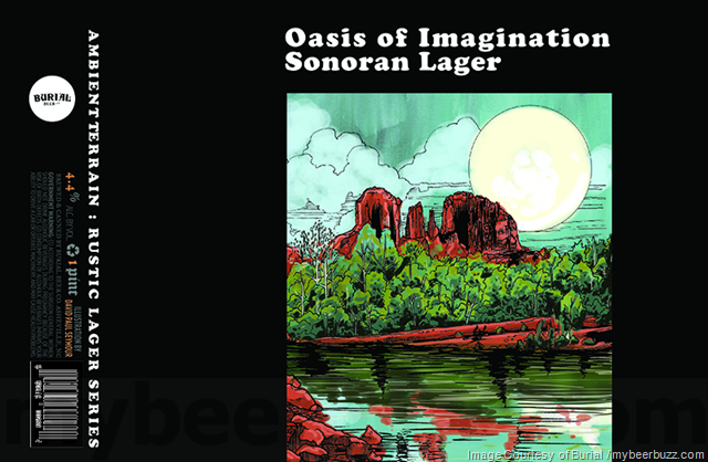 Burial Brewing Adding Oasis Of Imagination Sonoran Lager