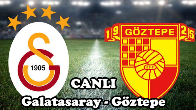 Galatasaray - Göztepe Jestspor izle