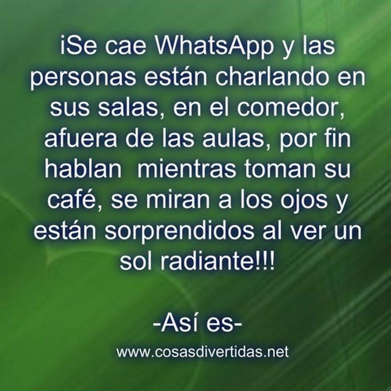humor Se cae WhatsApp