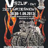 V Szlifowy Zlot Wrzesniowy Bledzewo - 30.08-1.09.2013
