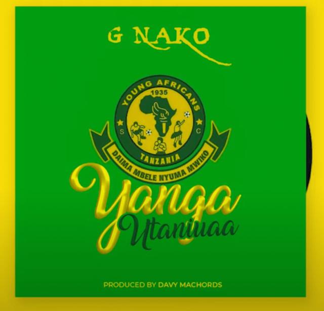 AUDIO   G Nako - Yanga Utaniuaa   Mp3 DOWNLOAD