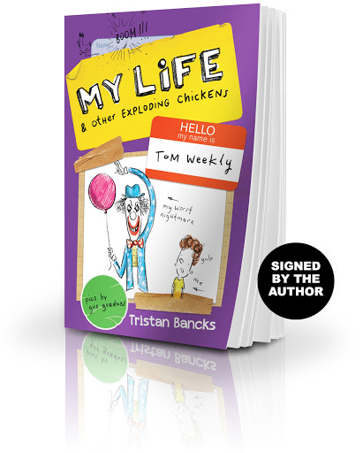 Buy a copy of My Life & Other Exploding Chickens, signed by the author Tristan Bancks