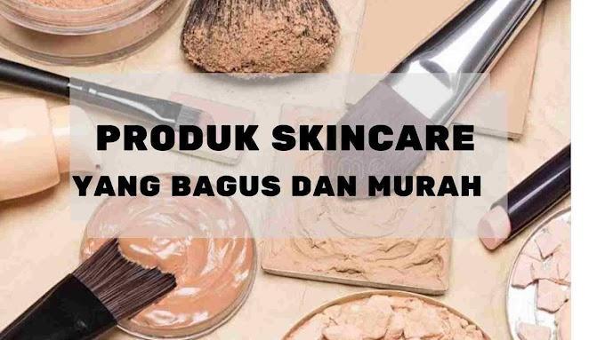 7 Produk Skin care  Bagus dan Murah