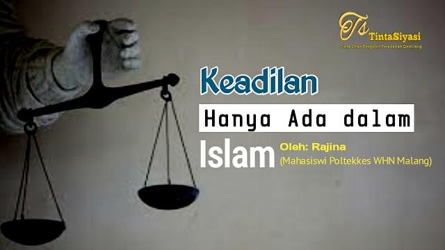 Keadilan Hanya Ada dalam Islam