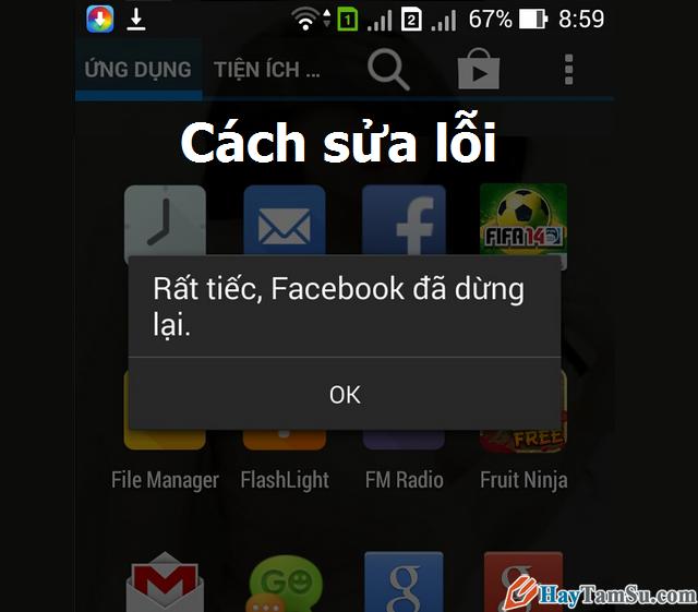 Sửa lỗi Rất tiếc, Facebook đã dừng lại