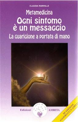 Manuale: Claudia Rainville - Naturopatia -  Metamedicina - Ogni sintomo è un messaggio (2000) Ita