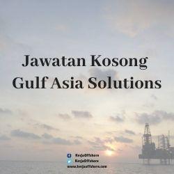 Jawatan Kerja Kosong Gulf Asia Solutions Sdn. Bhd