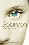 Gefangen (Ist Liebe ewig? 01)