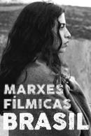 Marxes Fílmicas: cinema brasileiro
