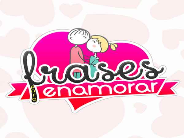 Frases Para Enamorar Nuestra Nueva Apps Romántica