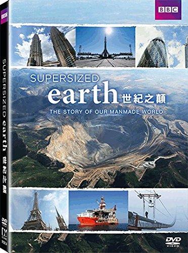 Supersized Earth - Sự thay đổi của trái đất