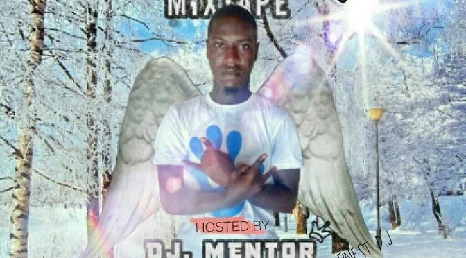 [MIXTAPE] DJ MENTOR – MAD OVER MIX VOL 1.