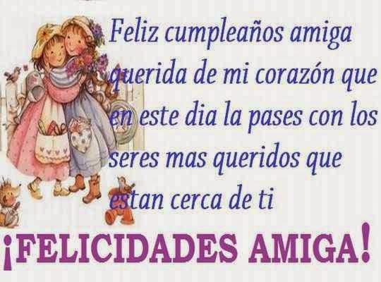 Saludos de cumpleaños para tarjetas de felicitacion de amigas