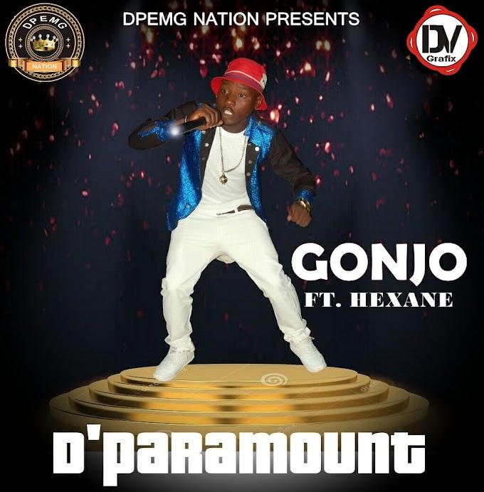 Music: D'Paramount Ft Hexane - Gonjo
