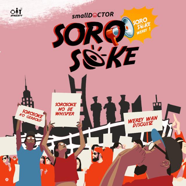 Small Doctor - Soro Soke [Mp3 Download]