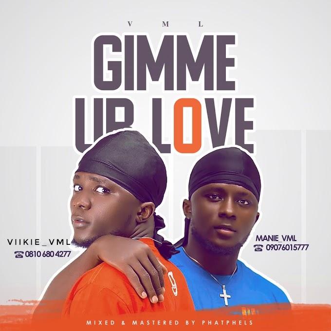 VML - Gimme Ur Love