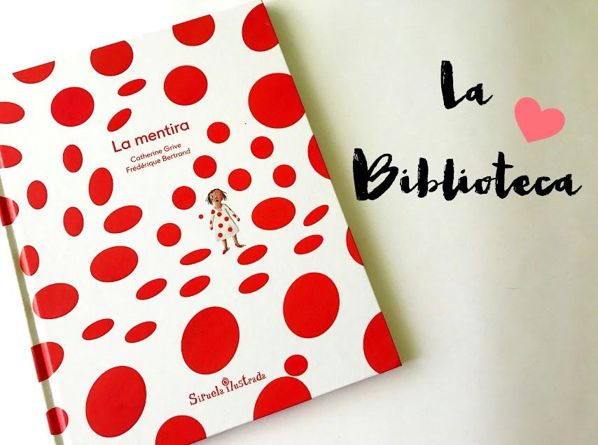 La mentira, Siruela Ilustrada