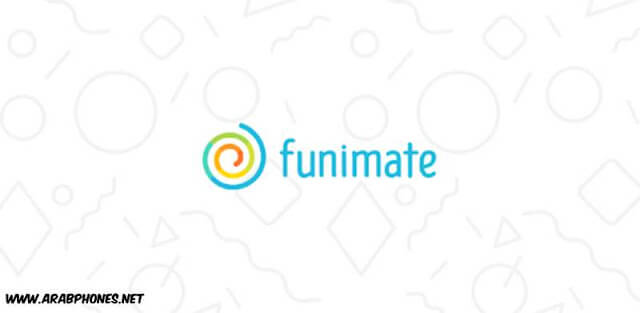 تحميل برنامج Funimate pro مهكر اخر اصدار للاندرويد