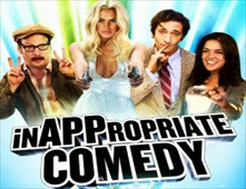 فيلم InAPPropriate Comedy