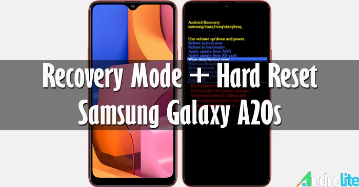 Recovery Mode dan Cara Hard Reset Samsung A20s