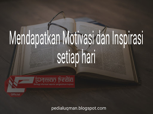 cara mendapatkan motivasi dan inspirasi setiap hari