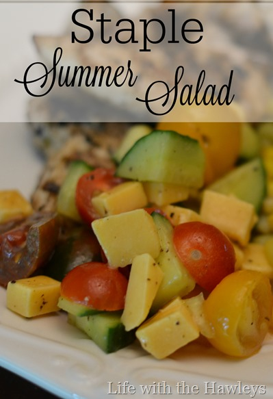 Staple Summer Salad- Life with the Hawleys