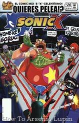 Actualización 26/09/2018: Se agrega el numero 26 de Sonic X por Pablo_Av para The Tails Archive y La casita de Amy Rose. ¡La nueva sensación heroica que golpea el ring es el poderoso luchador El Gran Gordo! ¿Por qué no está Sonic impresionado? ¡Porque es el Dr. Eggman! ¿Cuál es su estrafalario esquema esta vez? ¿Esta lucha sera de verdad? ¿Eggman tendrá a Sonic contra las cuerdas? ¿Y qué nueva amenaza espeluznante observa desde la esquina del ring? ¡Tendrás que verlo para creerlo!