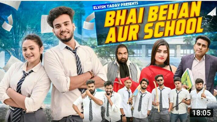 BHAI BHEN AUR SCHOOL || ElVISH YADAV