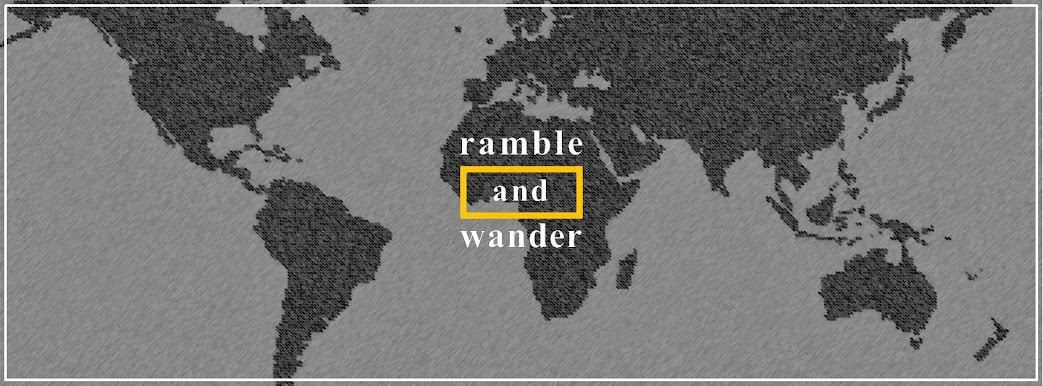 Ramble and Wander
