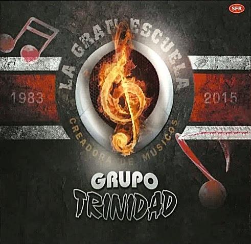 Grupo Trinidad - La Gran Escuela
