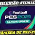 BAIXAR PES 2021 com CÂMERA de PS4  e gráficos em HD • BRASILEIRÃO A e B Atualizados