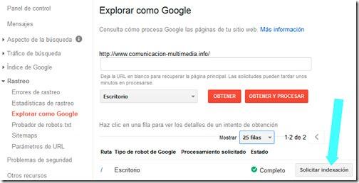 Solicitar indexacion desde las Herramientas para webmasters de Google.