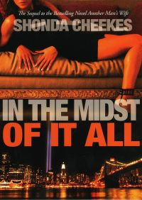 In the Midst of It All By Shonda Cheekes