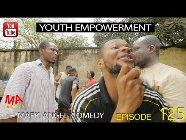 [Comedy Video] Mark Angel Comedy – Episode 125 (YOUTH EMPOWERMENT)