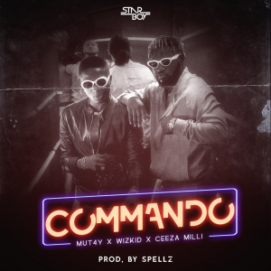 Download Music: Mut4y x Wizkid x Ceeza Milli - Commando