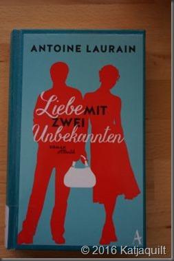 Antoine Laurain - Liebe mit zwei Unbekannten - klein