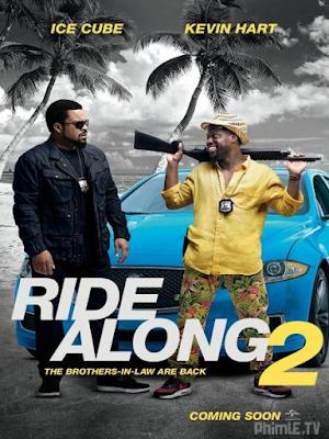 Phim Bộ Đôi Cảnh Sát 2 - Ride Along 2 (2016)