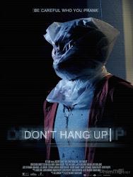 Don't Hang Up - Trò Chơi Đẫm Máu