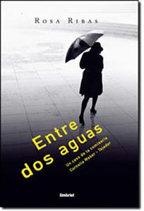 Entrevista a Rosa Ribas. Vivir y escribir Entre dos aguas