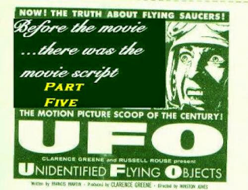 Ufo The Motion Picture Script Part 5