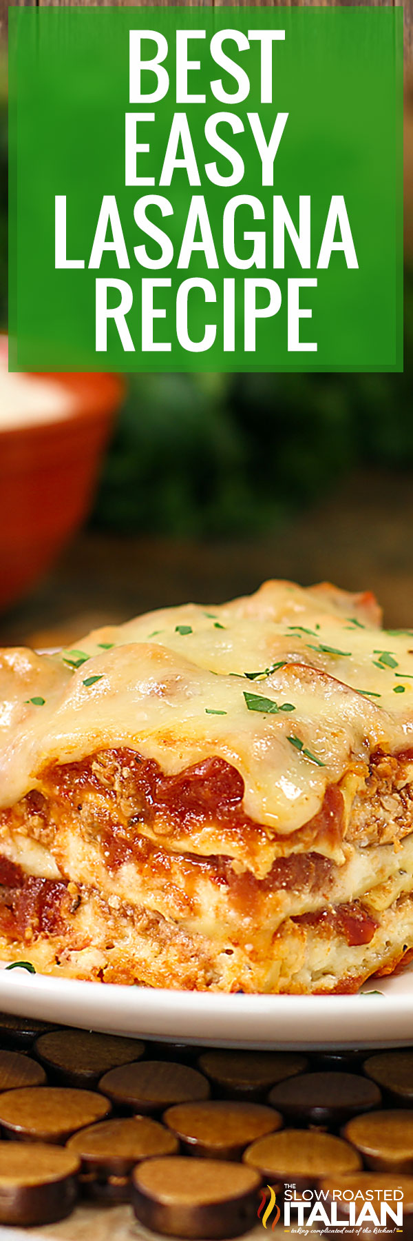 Title text (a slice pictured on a white plate): Best Easy Lasagna Recipe
